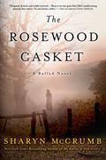 Rosewood Casket : A Ballad Novel