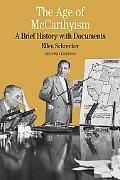 Age of McCarthyism A Brief History With Documents