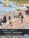 The Bedford Anthology of World Literature Book 5: The Nineteenth Century, 1800-1900