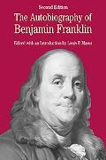 Autobiography of Benjamin Franklin With Related Documents