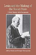 Lenin And the Making of the Soviet State A Brief History With Documents