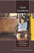 Open Questions Reading for Critical Thinking And Writing