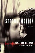 Strong Motion A Novel