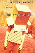 Running With Scissors A Memoir