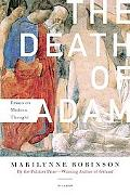 Death of Adam Essays on Modern Thought