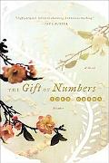 Gift of Numbers A Novel
