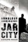 Jar City A Reykjavik Thriller