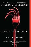 Wolf at the Table: A Memoir of My Father