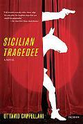Sicilian Tragedee: A Novel