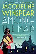 Among the Mad: A Maisie Dobbs Novel (Maisie Dobbs Novels)