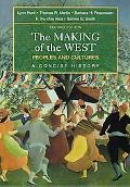 Making of the West Peoples And Cultures, a Concise History