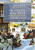 Making of the West Peoples And Cultures, a Concise History, Since 1340