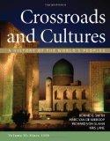 Crossroads and Cultures, Volume II: Since 1300 : A History of the World's Peoples