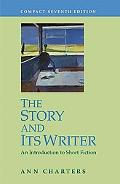 Story And Its Writer An Introduction to Short Fiction