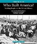 Who Built America? Volume One: To 1877: Working People and the Nation's History