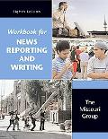 News Reporting and Writing Workbook