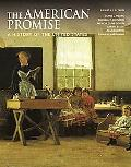 The American Promise, Combined Version (Volumes I & II): A History of the United States