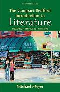 The Compact Bedford Introduction to Literature: Reading, Thinking, Writing (Paperback)