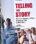 Telling the Story 3e & Working with Words 6e & America's Best Newspaper Writing 2e & CDR Cri...