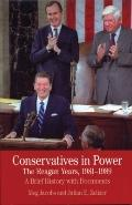 Conservatives in Power: the Reagan Years, 1981-1989 : A Brief History with Documents