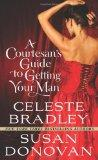 A Courtesan's Guide to Getting Your Man