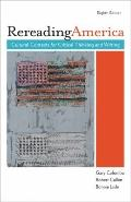 Rereading America: Cultural Contexts for Critical Thinking
