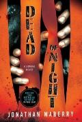 Dead of Night : A Zombie Novel