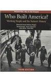 Who Built America 3e V2 & Documents to Accompany America's History 6e V2