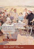 The Making of the West: Peoples and Cultures, A Concise History, Volume II