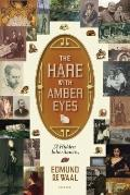 Hare with Amber Eyes : A Hidden Inheritance