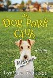 The Dog Park Club: A Mystery