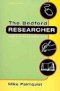 Bedford Researcher 3e & Documenting Sources in MLA Style: 2009 Update