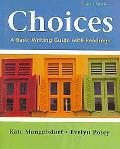 Choices 4e & WritingClass Solo