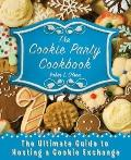 Cookie Party Cookbook : Hosting a Cookie Exchange