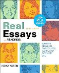Real Essays with Readings with 2009 MLA Update: Writing Projects for College, Work, and Ever...