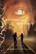 Secrets and Shadows : A 13 to Life Novel