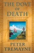 Dove of Death : A Mystery of Ancient Ireland