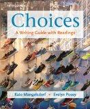 Choices: A Writing Guide with Readings