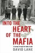 Into the Heart of the Mafia: A Journey Through the Italian South