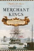 Merchant Kings : When Companies Ruled the World, 1600--1900