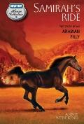 Samirah's Ride : The Story of an Arabian Filly