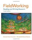 FieldWorking: Reading and Writing Research, 4th Edition