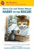 Harry Cat and Tucker Mouse : Harry to the Rescue!