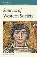 Sources of Western Society, Volume 1 : From Antiquity to the Enlightenment