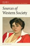 Sources of Western Society, Volume 2: From the Age of Exploration to the Present