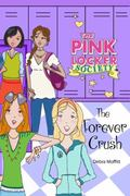 The Forever Crush (Pink Locker Society)