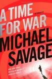 Time for War : A Thriller
