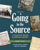 Going to the Source, Volume 1: To 1877: The Bedford Reader in American History