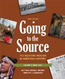Going to the Source, Volume II: Since 1865: The Bedford Reader in American History