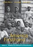 America Firsthand, Volume One : Readings from Settlement to Reconstruction